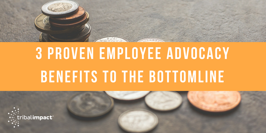 3_Proven_Employee_Advocacy_Benefits_to_the_Bottomline