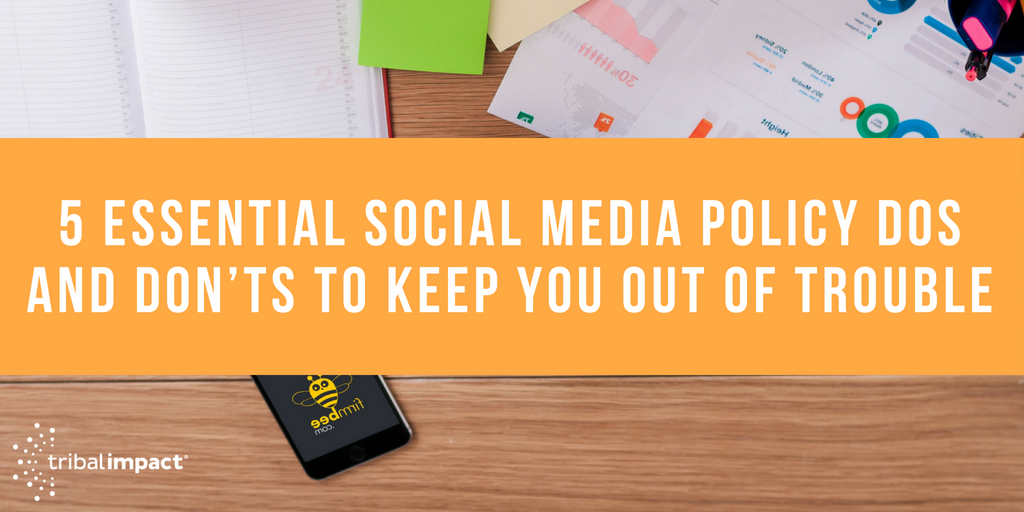 5 Essential Social Media Policy Dos and Don'ts to Keep You
