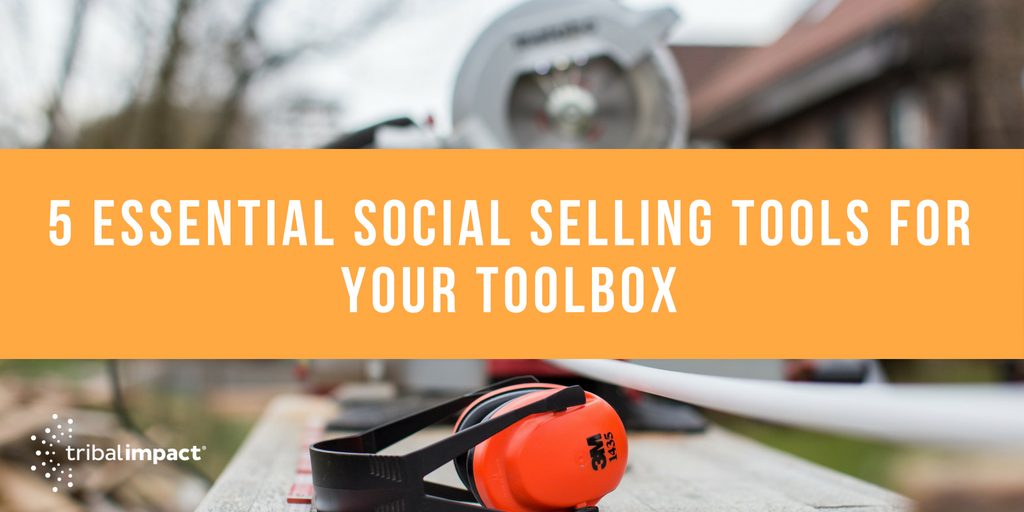 5_Essential_Social_Selling_Tools_for_Your_Toolbox