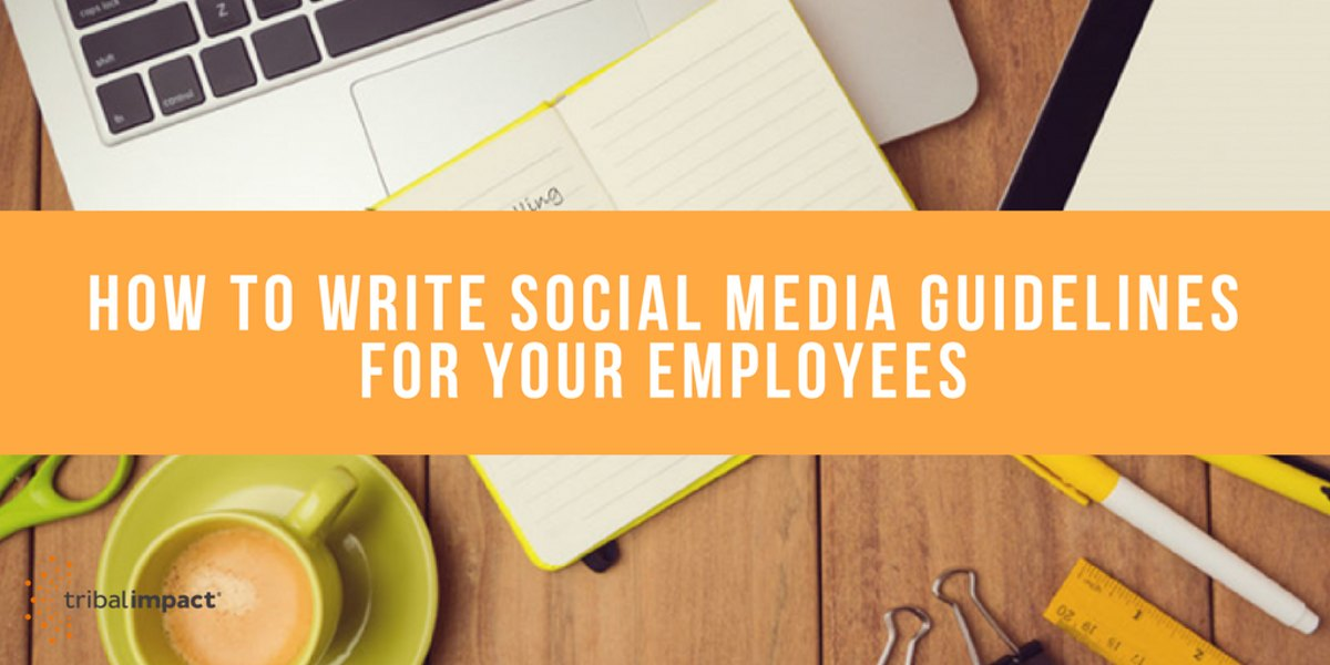 How To Write Social Media guidelines For Your Employees