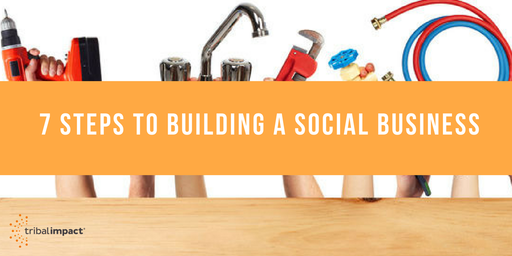 7 Steps To Building A Social Business