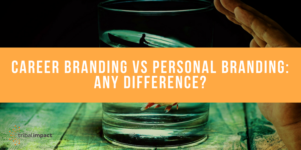 Career Branding Vs Personal Branding: Any Difference?