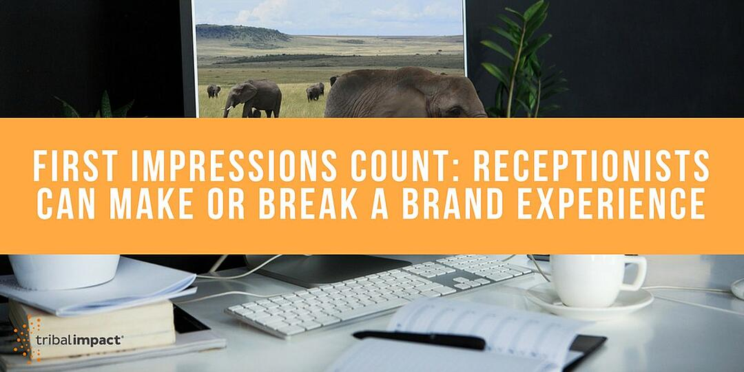 First Impressions Count: Receptionists Can Make Or Break A Brand Experience
