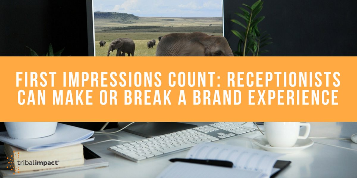 How Receptionists Can Make or Break a Brand Experience