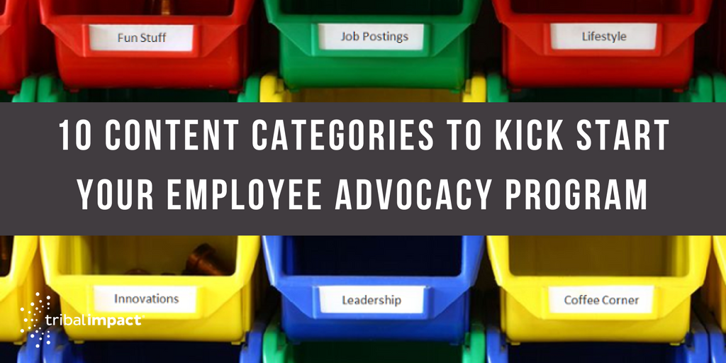 10 Content Categories To Kick Start Your Employee Advocacy Program