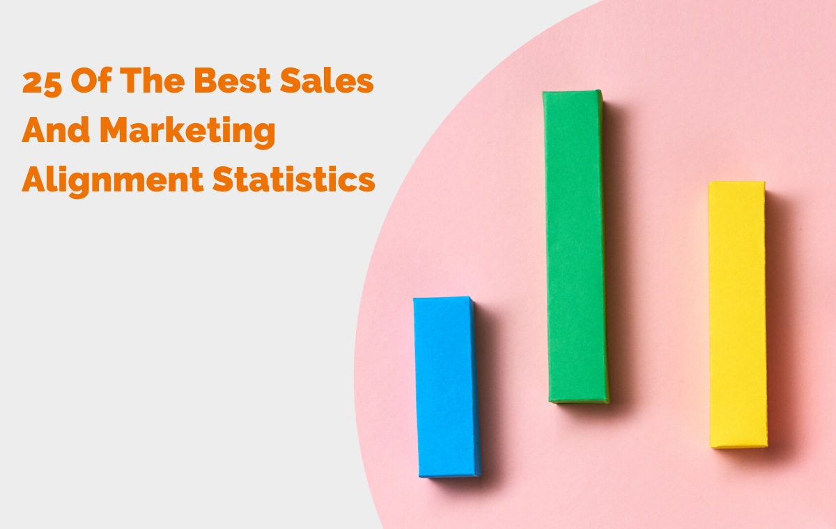 25 Of The Best Sales And Marketing Alignment Statistics header