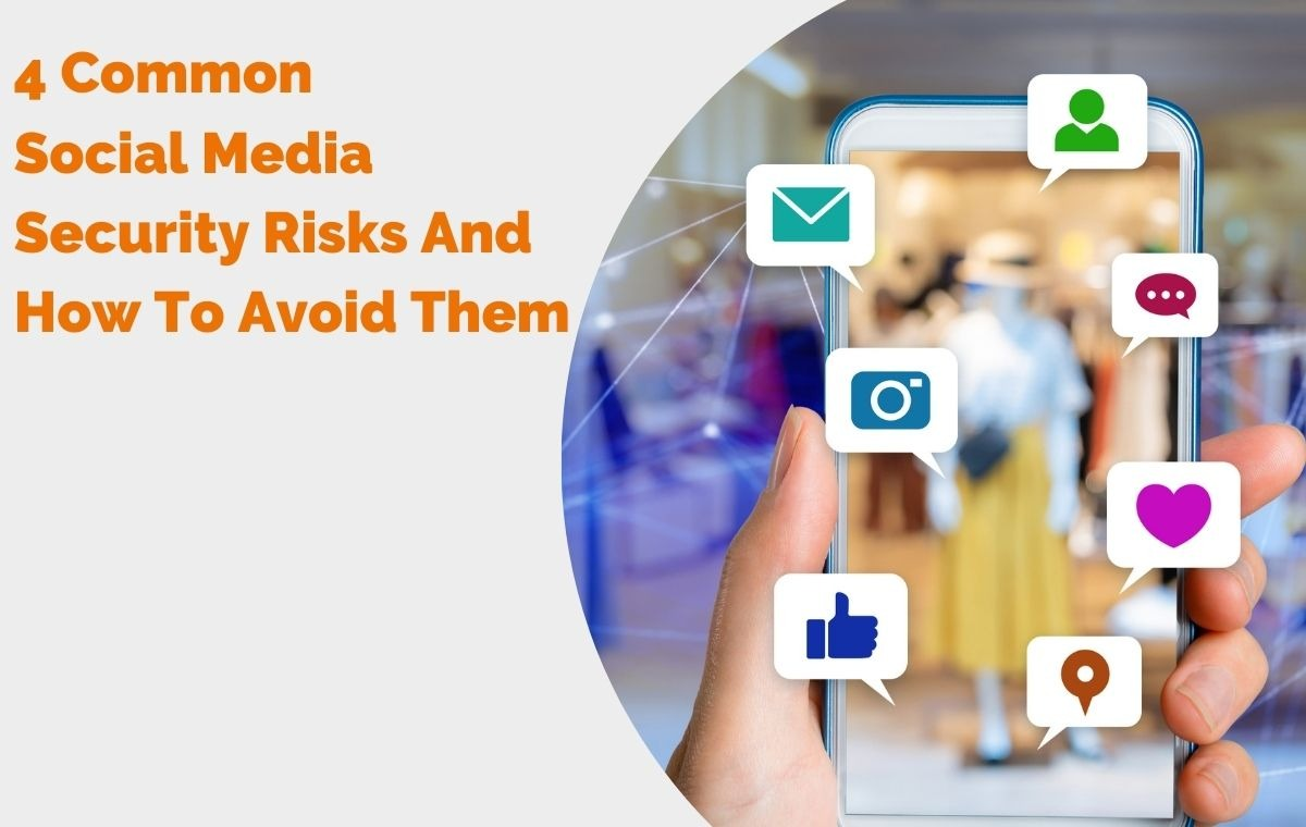 4 Common Social Media Security Risks And How To Avoid Them featured