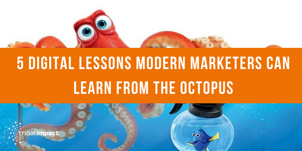 5 Digital Lessons Modern Marketers Can Learn From The Octopus.png