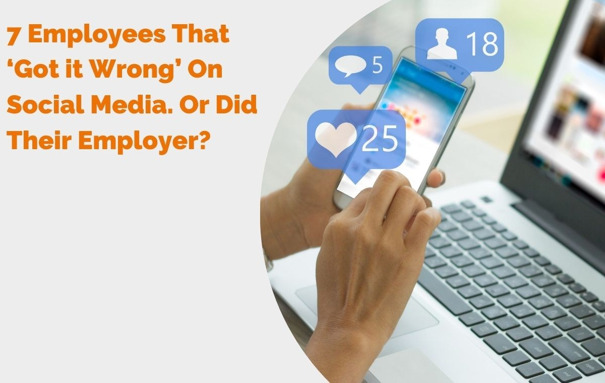 7 Employees That 'Got it Wrong' on Social Media. Or Did Their Employer_ header