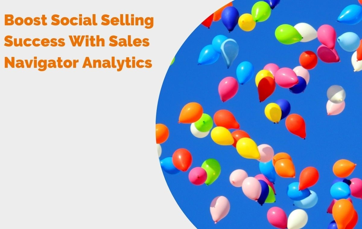 Boost Social Selling Success With Sales Navigator Analytics Header