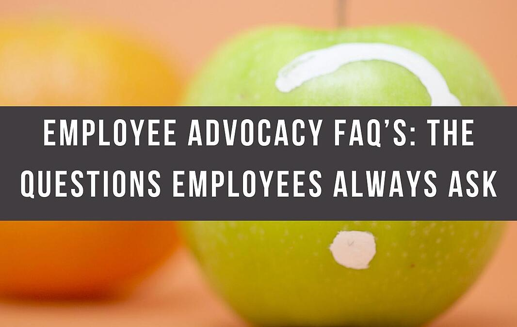 Employee Advocacy FAQ's: The Questions Employees Always Ask