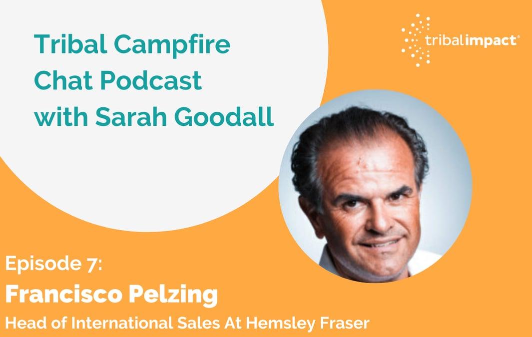 Francisco Pelzing - Tribal Campfire Chat