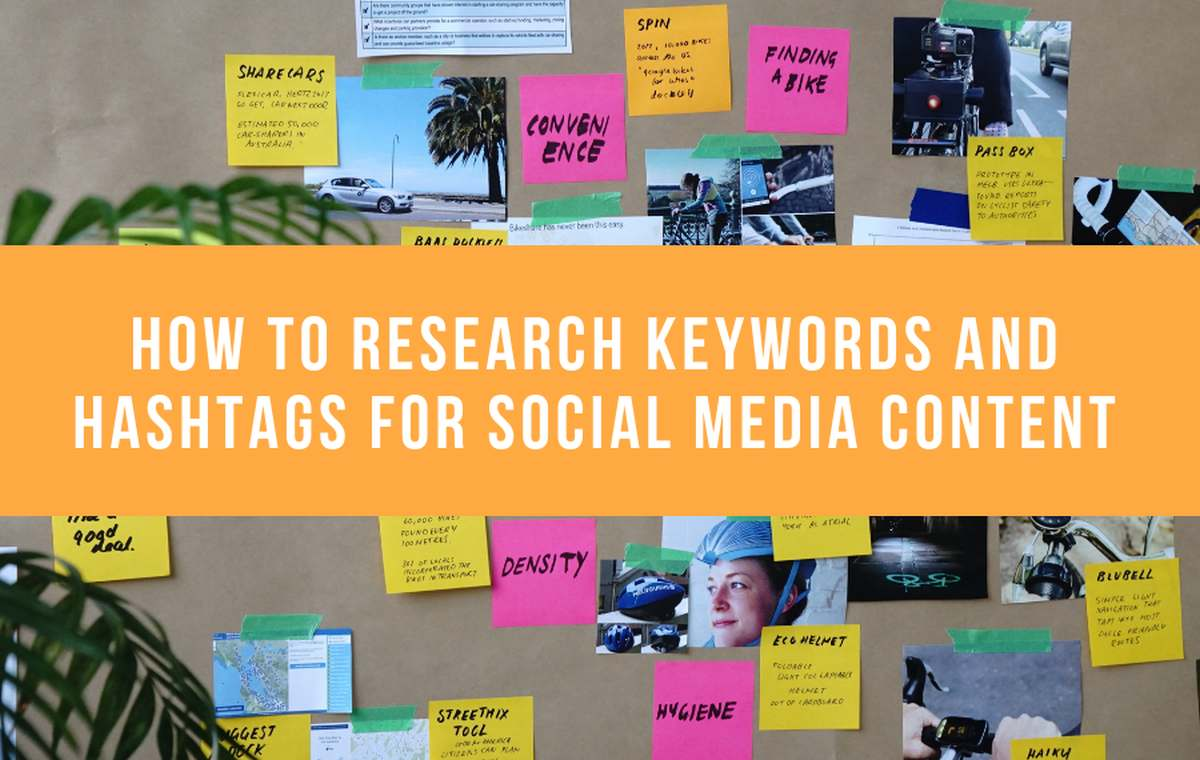 How To Research Keywords And Hashtags For Social Media Content
