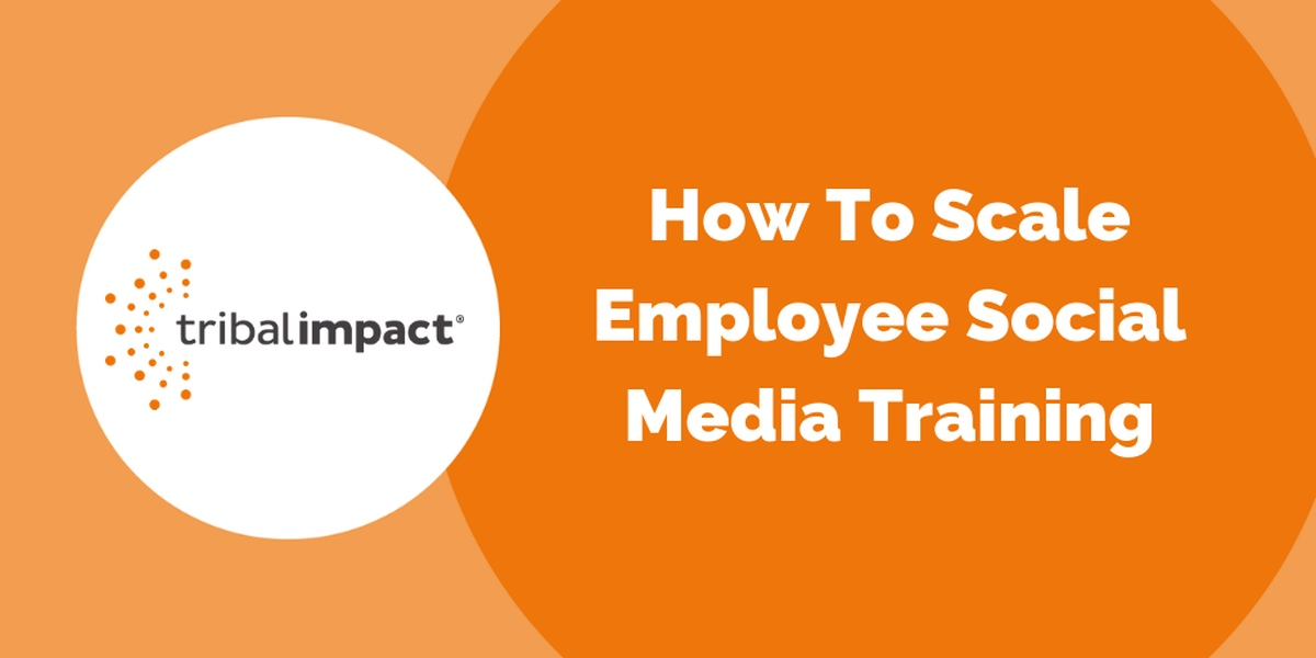 How To Scale Employee Social Media Training 1