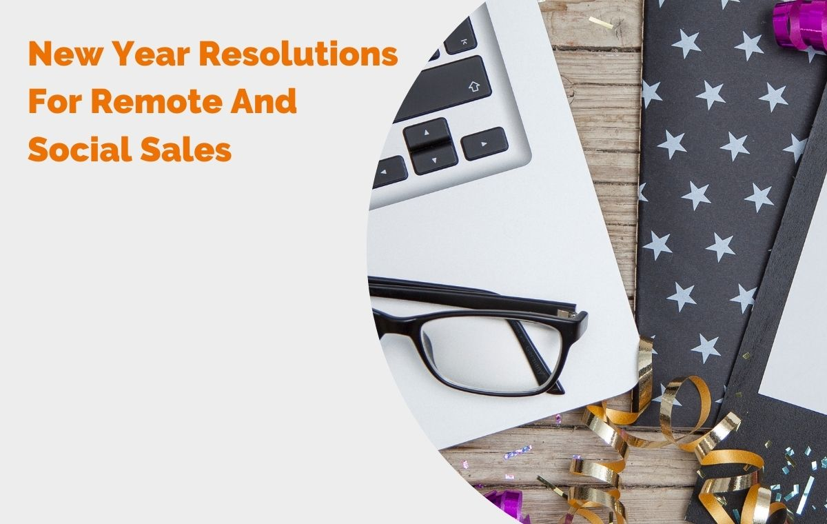 New Year Resolutions For Remote And Social Sales blog header