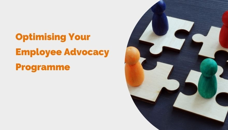 Optimising Your Employee Advocacy Program Blog header