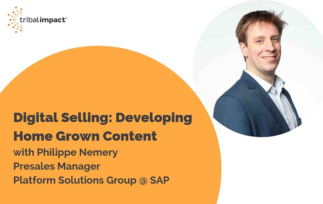 Digital Selling: Developing Home Grown Content, With Philippe Nemery
