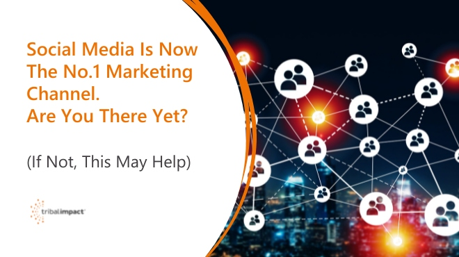 Social Media is now the no1 marketing channel blog image