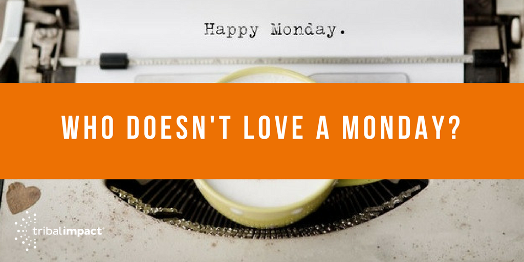 Who Doesn't Love A Monday_.png