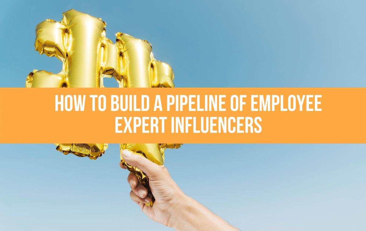 employee expert influencers