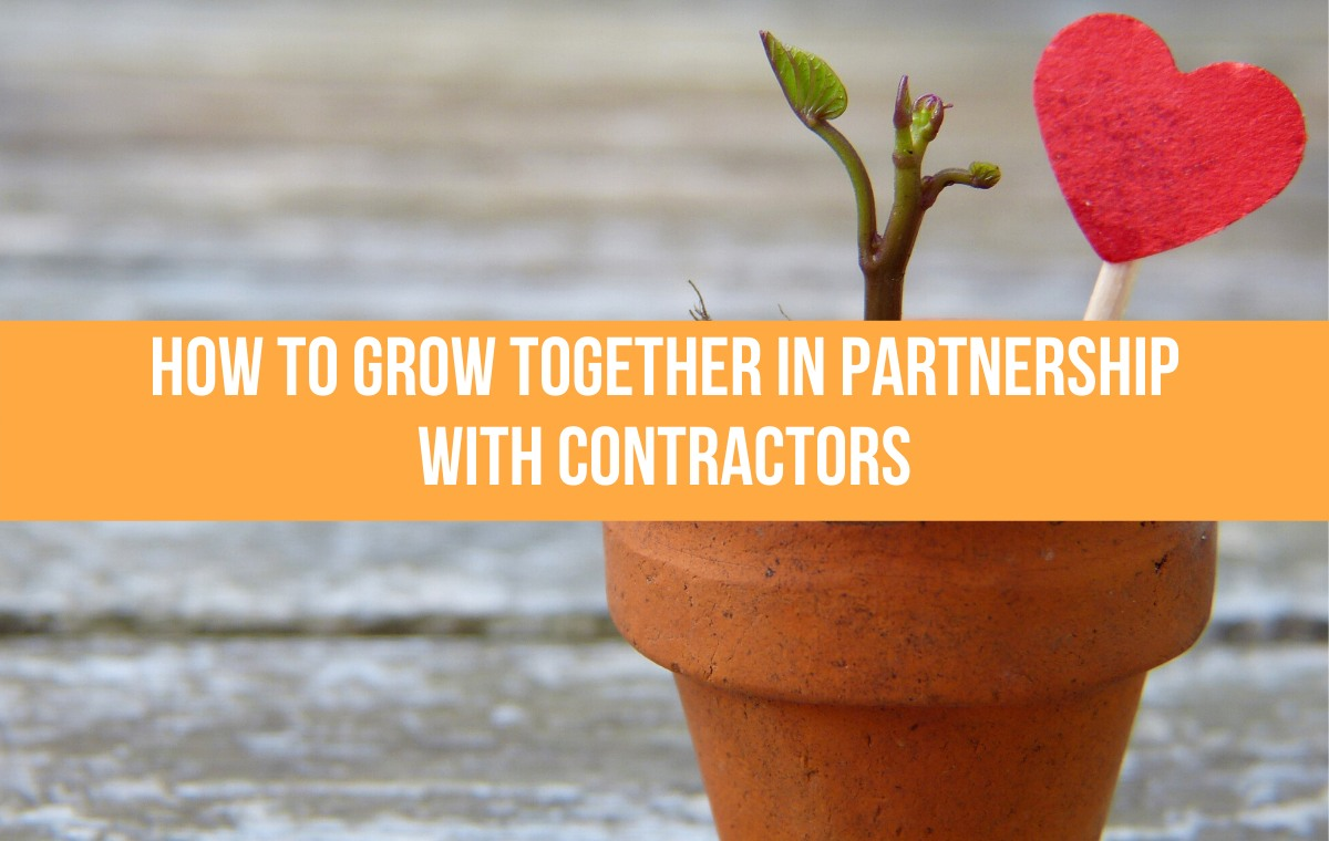 how to grow in partnership with contractors