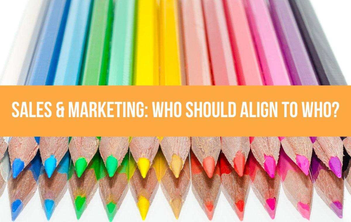 sales and marketing who aligns to who