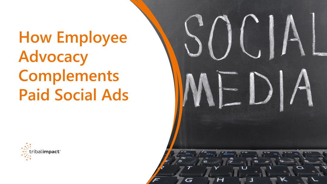 How employee advocacy complements paid social ads