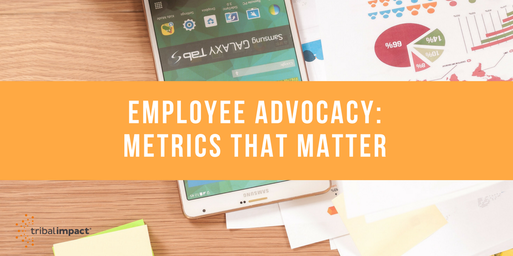 Employee Advocacy_ Metrics That Matter