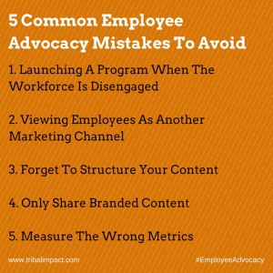 employee advocacy mistakes to avoid