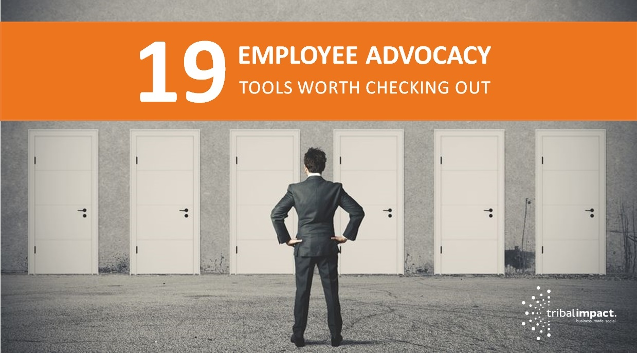 19 Employee Advocacy Tools Worth Checking Out