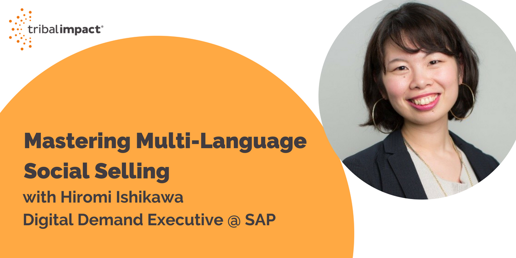 Mastering Multi-Language Social Selling with Hiromi Ishikawa from SAP