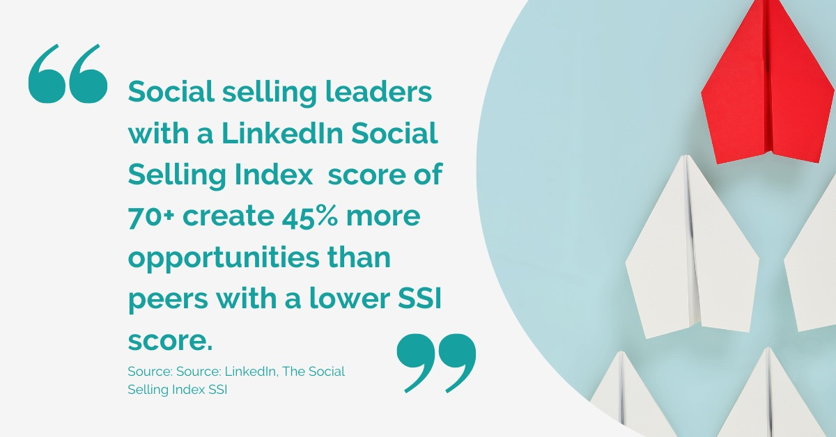 LinkedIn, The Social Selling Index SSI