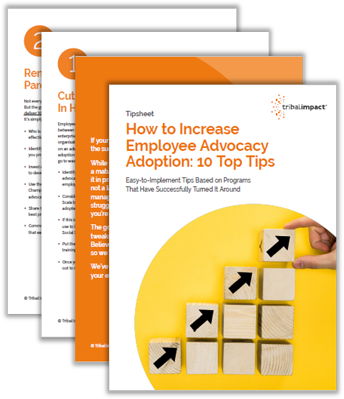 How to Increase Employee Advocacy Adoption- 10 Top Tips
